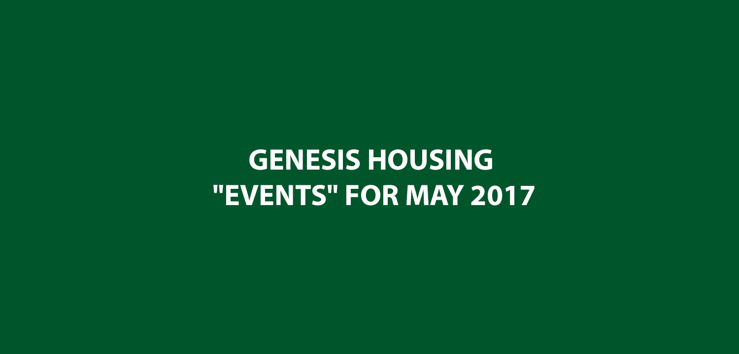Genesis Housing Events For May 2017 6 Ward
